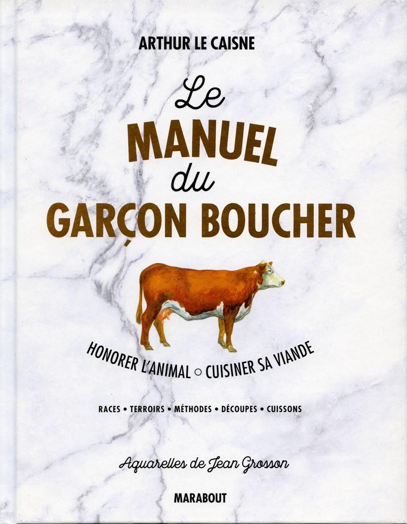Le Manuel du Garçon Boucher - Éditions Marabout